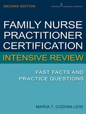 Family Nurse Practitioner Intensive Review By Leik, Maria T. Codina