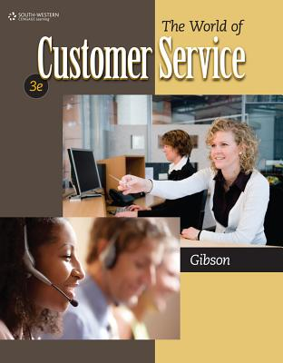 The World of Customer Service By Gibson, Pattie