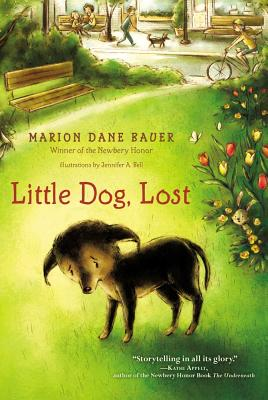 Lost Little Dog By Bauer, Marion Dane/ Bell, Jennifer A. (ILT)